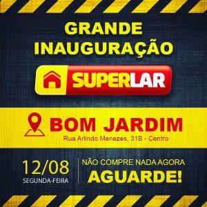 Lojas SUPERLAR chega nesta segunda (12) em Bom Jardim