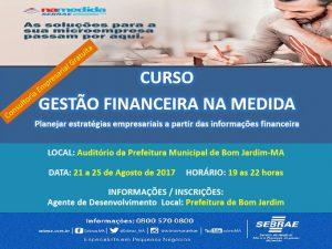 Sebrae inicia hoje (21) curso de gestão financeira no auditório da Prefeitura.